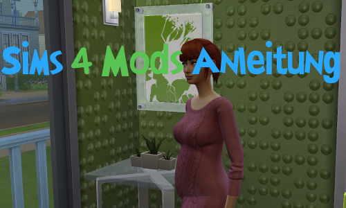Sims 4 Mods Anleitung