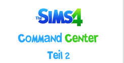 Sims 4 Command Center Teil 2