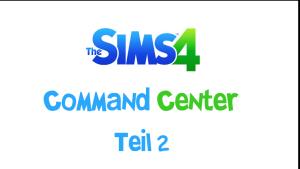 Sims 4 Command Center Teil 2